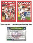 job opening in chicago - 2008 Topps Opening Day Baseball Set ** Pick your Team **