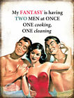 MY FANTASY TWO MEN : FUNNY METAL SIGN GREAT GIFT: 3 SIZES TO CHOOSE FROM