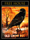 THE OLD CROW  ORIGINAL VINTAGE PUB SIGN PAINTING METAL SIGN CHOOSE YOUR OWN SIZE