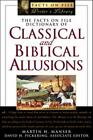 The Facts on File Dictionary of Classical and Biblical Allusions (Facts on File