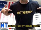 Stealth Diggers Not Thursday youtube black gold T shirt  NH hike detecting