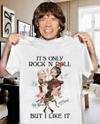 Rolling Stone T-shirt It's Only Rock N Roll But I Like It T-shirt Size S-5XL image