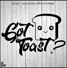 Got Toast? Vinyl Decal Sticker Scion XB JDM SICK Low Life Lowered Stance Letters $22.98 CAD on eBay