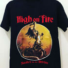 High On Fire Band Tee Cotton Reprint Black Men S-4XL T-Shirt K1227 image