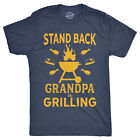 Mens Stand Back Grandpa Is Grilling T shirt Funny Fathers Day BBQ Tee For Guys