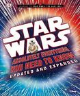 Star Wars: Absolutely Everything You Need to Know, Updated and Expanded [Journey $6.37 USD on eBay