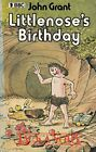 Littlenose's Birthday (Knight Books) Jackanory, John Grant, Used; Acceptable Boo