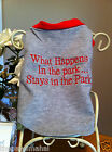"""""""What Happens In The Park Stays In The Park"""" PamperMe Dog Tank Tee Shirt Costume"""