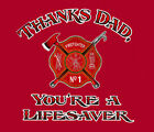 Thanks Dad, You're a Lifesaver Firefighter RED Youth T-shirt