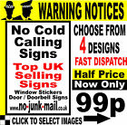 No Cold Callers / No Calling Signs  - (Choice Of 4 Designs) -   Only 99p