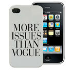 MORE ISSUES THAN VOGUE CASE TOUCH 4 5 3G 4 4S 5 5S 5C S3 S4 S5 S5830 9320 COVER