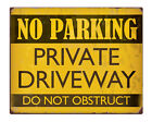 """NO PARKING Private Driveway Shabby Chic 8x10"""" Metal Sign Retro Property #231"""