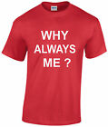 Why always me t shirt,mario balotelli,all sizes adults,kids