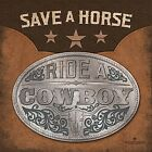 ART PRINT, FRAMED OR PLAQUE - BY REDNECK RIVIERA - SAVE A HORSE - RR185