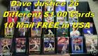 DAVE JUSTICE _ 26 Different Cards $1.00 Each _ 10 or More Mail FREE in USA