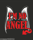 I'm No Angel lady fit t-shirt funny custom printed