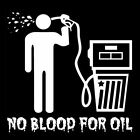NO BLOOD FOR OIL (anti stop war capitalism socialist gala iraq banksy) T-SHIRT