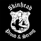 SKINHEAD PROUD & STRONG (vinyl sharp boots jean embroided lp punk patch) T-SHIRT