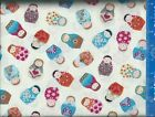 Russrian Doll Cotton Fabric CHOICE YOUR LENGTH