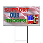 Support Our Troops Patriotic American Corrugated Plastic Yard Sign /FREE Stakes