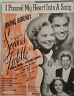 I Poured My Heart Into A Song, 1939 Sheet Music, By Irving Berlin