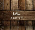 "8"" Hello front door decal for your home or business"