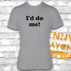 I'D DO ME - FUNNY T SHIRT FOR LADS NIGHT OUT - RETRO - GREY GILDAN SOFTSTYLE