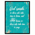 God Speaks To Those Who Take Time To Listen Quote Saying Gift Ideas Home Decor W