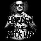 Chopper Read t shirt Uncle chop chop Harden the f#ck up Mark Read Aussie outlaw