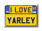 SOUVENIR UK - ENGLAND FRIDGE MAGNET UNITED KINGDOM I LOVE YARLEY (SOMERSET)