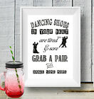 Shoes Dance some more Tired Wedding Sign Chalk Board print Style Vintage aa103