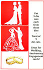 9 Mixed Wedding Die Cuts, Bride/Groom, First Dance/Rings . Any Colour/Card!