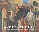 Art for the Ear Ruth Artmonsky Paperback New Book Free UK Delivery