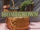 Primitive Homegrown handcrafted country sign