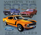 Ford Mustang Who's The Boss STONE BLUE Adult T-shirt