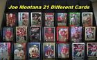 JOE MONTANA _ 21 Different Cards  _ Choose 1 or Several Cards _ Very Nice Cards