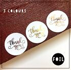 Thank you stickers can personalise Gold, Silver or Rose Gold foil glossy  x 24