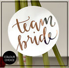 Team Bride |  Hen Do  Gold, Silver or Rose Gold foil glossy Stickers Labels x 24