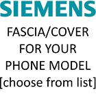 Siemens Mobile Phone Fascia/Cover/Housing for YOUR exact model [Chose from list]