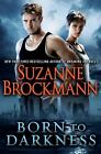 Born to Darkness by Suzanne Brockmann (2012, Hardcover) NEW