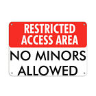 Restricted Access Area No Minors Allowed Aluminum METAL Sign $38.99 USD on eBay