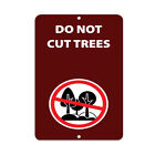 Do Not Cut Trees Activity Sign Park Signs Park Prohibition Aluminum METAL Sign $38.99 USD on eBay