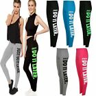 Womens Ladies Fitness Wear Work Out just do it later Logo Leggings Gym Running