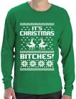 It's Christmas Bitches Ugly Sweater Humping Reindeer Funny Long Sleeve T-Shirt