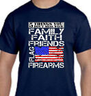5 Things You Don't Mess With Family Faith Friends Flag Firearms Tee T Shirt New