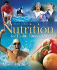 Nutrition for Health, Fitness and Sport by Melvin Williams (2009, Paperback)