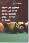 "Pool / Snooker Motivation 05 ""Dreams..."" Poster Photo Art Print 8 Ball 9 $57.23 USD on eBay"