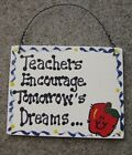 Teacher Gifts - Hanging Signs - 8 Different Sayings
