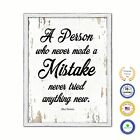 A person who never made a mistake never tried anything new - Albert Einstein Ins