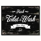 Fresh Toilet & Wash Vintage Sign Black Canvas Print Home Decor Wall Art Gifts Pi
